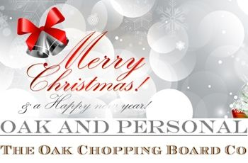 Christmas gifts from The Oak Chopping Board Co